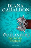 Diana Gabaldon: Outlander - Der Ruf der Trommel ★★★★★