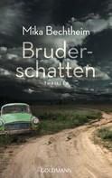 Mika Bechtheim: Bruderschatten ★★★★