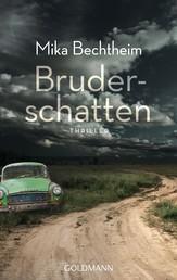 Bruderschatten - Thriller