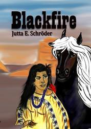 Blackfire - Indianermärchen