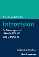 Angelika C. Wagner: Introvision