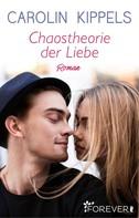 Carolin Kippels: Chaostheorie der Liebe ★★★★