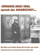 Thomas Propp: Ornung muss sein, sprach der Anarschist