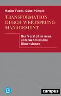 Marius Fuchs: Transformation durch Wertsprungmanagement