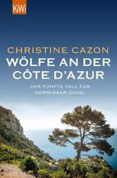 Wölfe an der Côte d'Azur - Der fünfte Fall für Kommissar Duval