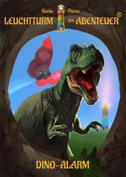 Leuchtturm der Abenteuer Dino-Alarm - Kinderbuch für Erstleser - Spannendes Erstlesebuch für Jungen & Mädchen ab 6 Jahre