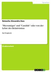 """""""Micromégas"""" und """"Candide"""" oder von der Lehre des Relativismus - Ein Vergleich"""