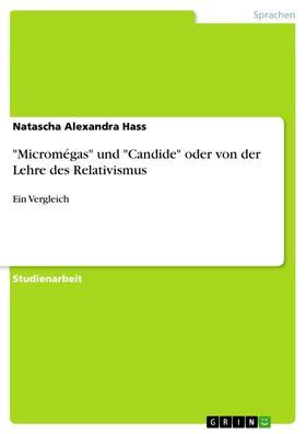 """""""Micromégas"""" und """"Candide"""" oder von der Lehre des Relativismus"""