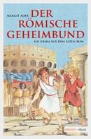 Margit Auer: Der römische Geheimbund