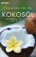 Franziska von Au: Kokosöl ★★★★