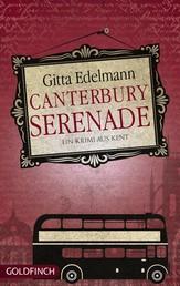 Canterbury Serenade - Ein Krimi aus Kent