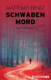 Schwabenmord - Kriminalroman