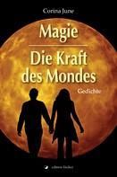 Corina June: Magie - Die Kraft des Mondes