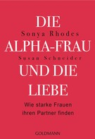 Sonya Rhodes: Die Alpha-Frau und die Liebe ★★★