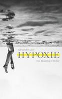 Alexander Lass: Hypoxie