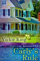 Vickie King: Carly's Rule