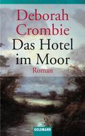 Deborah Crombie: Das Hotel im Moor ★★★★