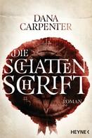 Dana Carpenter: Die Schattenschrift ★★★★