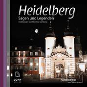 Heidelberger Sagen und Legenden - Stadtsagen Heidelberg