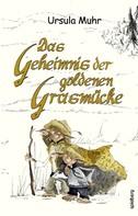 Ursula Muhr: Das Geheimnis der goldenen Grasmücke ★★★★★