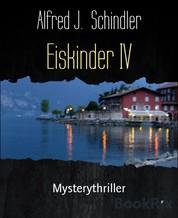 Eiskinder IV - Mysterythriller