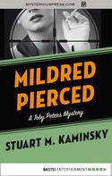 Stuart M. Kaminsky: Mildred Pierced