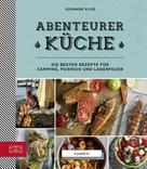 Susanne Klug: Abenteurerküche ★★