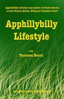 Thorsten Nesch: Apphillybilly Lifestyle