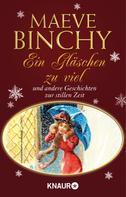 Maeve Binchy: Ein Gläschen zu viel ★★★