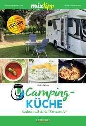MIXtipp Campingküche - Kochen mit dem Thermomix TM5® und TM31®
