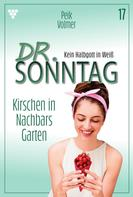 Peik Volmer: Dr. Sonntag 17 – Arztroman