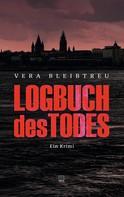 Vera Bleibtreu: Logbuch des Todes ★★★★