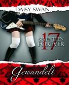 Daisy Swan: 17 Forever - Gewandelt (Teil 1) ★★★