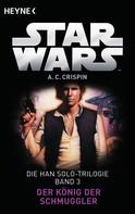 Ann C. Crispin: Star Wars™: Der König der Schmuggler ★★★★★