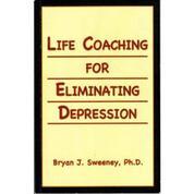 Life Coaching For Eliminating Depression
