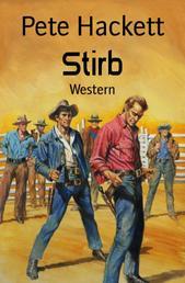 Stirb - Western