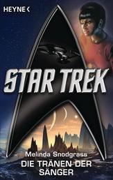 Star Trek: Die Tränen der Sänger - Roman