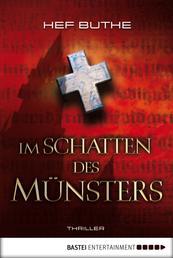 Im Schatten des Münsters - Spannung
