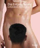 Aphroshi Erosique: Die Entjungferung ★★★★