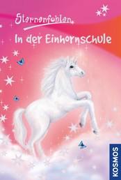 Sternenfohlen, 1, In der Einhornschule