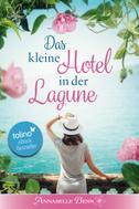 Annabelle Benn: Das kleine Hotel in der Lagune ★★★★