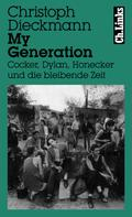 Christoph Dieckmann: My Generation ★★★