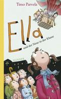 Timo Parvela: Ella und der Neue in der Klasse ★★★★★