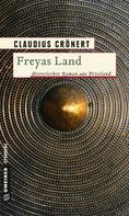 Claudius Crönert: Freyas Land ★★★★