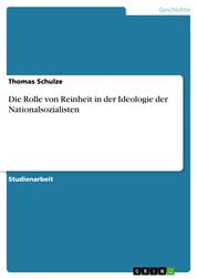 Die Rolle von Reinheit in der Ideologie der Nationalsozialisten