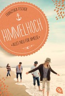 Franziska Fischer: Himmelhoch - Alles neu für Amelie ★★★★