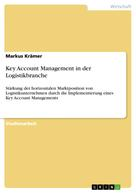 Markus Krämer: Key Account Management in der Logistikbranche