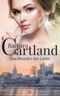 Barbara Cartland: Das Wunder der Liebe ★★★★