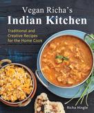 Richa Hingle: Vegan Richa's Indian Kitchen