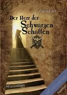 Cairiel Ari: Der Herr der Schwarzen Schatten ★★★★